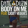 dyme-casey-body-remix