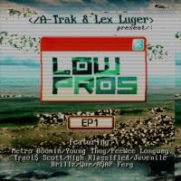 Low-Pros-Ohmygosh