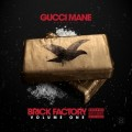 Gucci_Mane_Brick_Factory-front-large 2