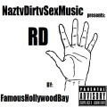 FamousHollywoodBay_Naztydirtysexmusic_Presents_Rd-front-large