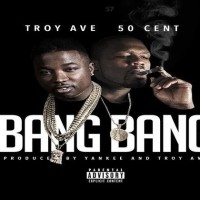 troy-ave-bang-bang